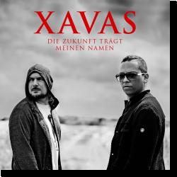 Cover: XAVAS - Die Zukunft trägt meinen Namen