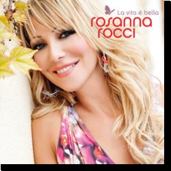 Cover: Rosanna Rocci - La vita é bella