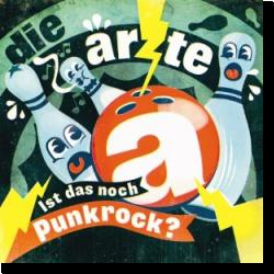 Cover: Die Ärzte - Ist das noch Punkrock?