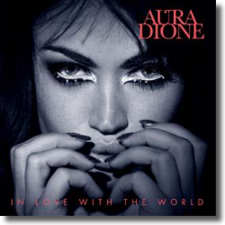 Cover: Aura Dione - In Love With The World