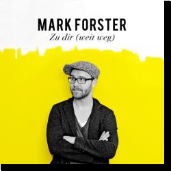 Cover: Mark Forster - Zu dir (weit weg)