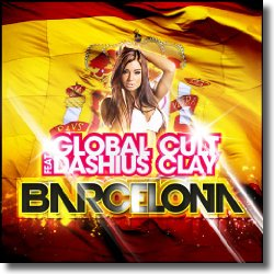 Cover: Global Cult feat. Dashius Clay - Barcelona