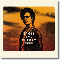 Cover: Eagle-Eye Cherry - Can't Get Enough