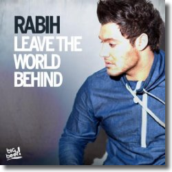 Cover: Rabih - Leave The World Behind