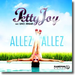 Cover: Petty Joy feat. Uno Jahma - Allez Allez