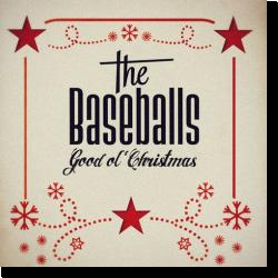 Cover: The Baseballs - Good Ol' Christmas