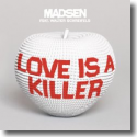 Cover: Madsen feat. Walter Schreifels - Love Is A Killer
