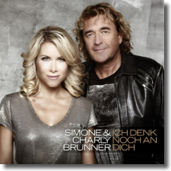 Cover: Simone & Charly Brunner - Ich denk noch an dich