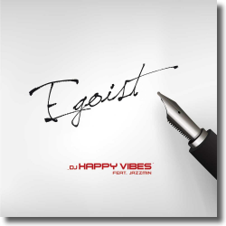 Cover: DJ Happy Vibes feat. Jazzmin - Egoist
