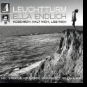 Cover: Leuchtturm mit Ella Endlich - Küss mich, halt mich, lieb mich