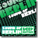 Cover:  Sound Of Berlin - Deep Edition Vol. 1 - Various Artists