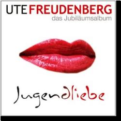 Cover: Ute Freudenberg - Jugendliebe - Das Jubiläumsalbum