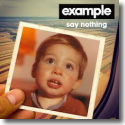 Cover:  Example - Say Nothing