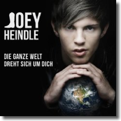 Cover: Joey Heindle - Die ganze Welt dreht sich um Dich