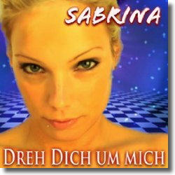 Cover: Sabrina - Dreh dich um mich