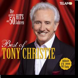 Cover: Tony Christie - Best Of - Die größten Hits aus 50 Jahren
