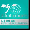 Cover: S.B. feat. Nyah - Hijo De La Luna (DJ Sammy Mix)