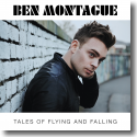 Cover:  Ben Montague - Tales Of Flying And Falling