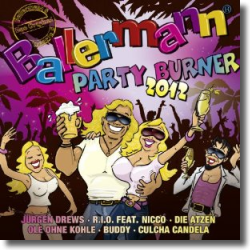 Cover: Ballermann Partyburner 2012 - Various Artists