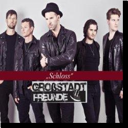 Cover: Großstadt Freunde - Schloss