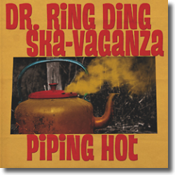 Cover: Dr. Ring Ding Ska Vaganza - Piping Hot