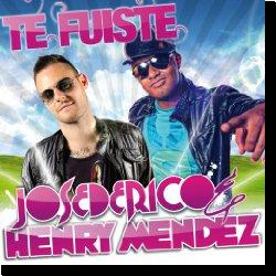 Cover: Jose De Rico & Henry Mendez - Te Fuiste