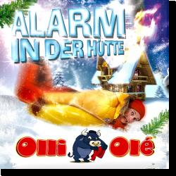 Cover: Olli Olé - Alarm in der Hütte