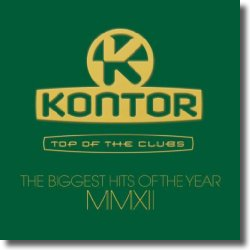 Cover: Kontor Top Of The Clubs - The Biggest Hits Of The Year MMXII - Various Artists