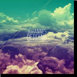 Cover: Johannes Oerding - Für immer ab jetzt