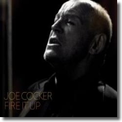 Cover: Joe Cocker - Fire It Up