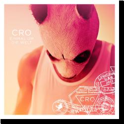 Cover: Cro - Einmal um die Welt