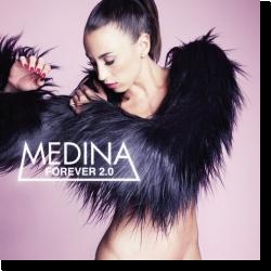 Cover: Medina - Forever 2.0