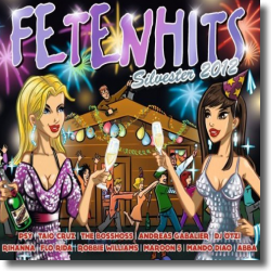 Cover: FETENHITS Silvester 2012 - Various Artists