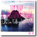 Cover:  Tom Novy & Christopher Groove - (Like I'M Falling In) Love