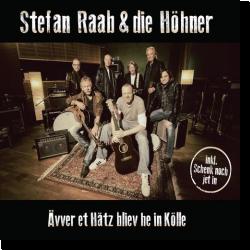 Cover: Stefan Raab & die Höhner - Ävver et Hätz bliev he in Kölle