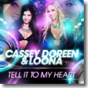 Cover:  Cassey Doreen & Loona - Tell It To My Heart