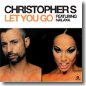 Cover:  Christopher S feat. Nalaya - Let You Go