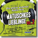 Bayern 3 - Matuschkes Lieblinge Vol.2