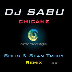 Cover: DJ Sabu - Chicane (Solis & Sean Truby Remix)