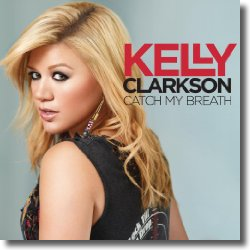 Cover: Kelly Clarkson - Catch My Breath