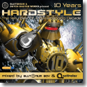 Cover:  Hardstyle 10 Years - Various Artists