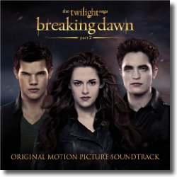 Cover: The Twilight Saga: Breaking Dawn (Part 2) - Original Soundtrack