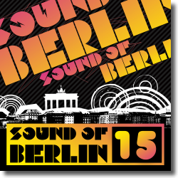 Cover: Sound of Berlin 15 - Various Artists