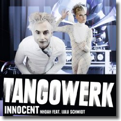 Cover: Tangowerk by Nhoah feat. Lulu Schmidt - Innocent