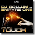Cover:  DJ Gollum vs. Empyre One - The Bad Touch