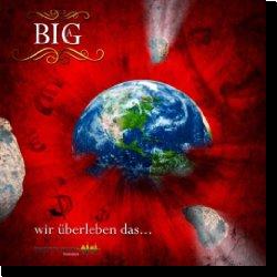 Cover: Big A - Wir überleben das