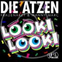 Cover: Die Atzen Frauenarzt & Manny Marc - Looki Looki