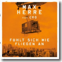 Cover: Max Herre feat. Cro - Fühlt sich wie fliegen an