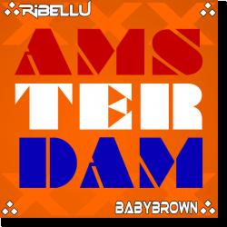 Cover: Ribellu & BabyBrown - Amsterdam