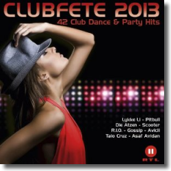 Cover: Clubfete 2013 - Various Artists